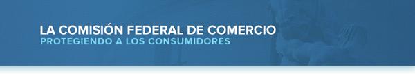 La Comisión Federal de Comercio