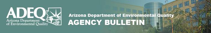 Arizona Department of Environmental Quality Bulletin