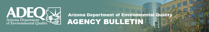 Arizona Department of Environmental Quality Bulletin