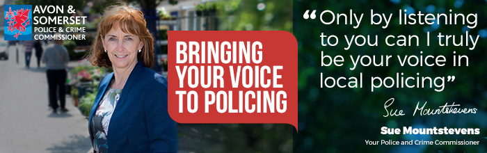 Avon & Somerset Police & Crime Commissioner - Bringing your voice to policing