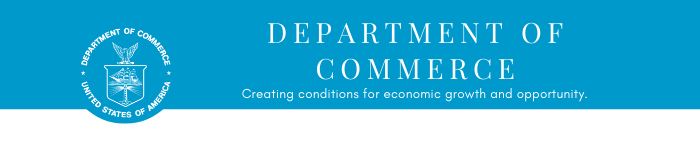 U.S. Department of Commerce, Creating conditions for economic growth and opportunity.