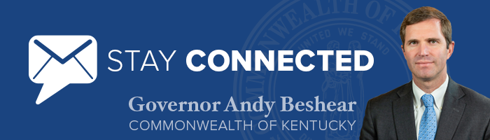 Stay Connected - Governor Andy Beshear - Commonwealth of Kentucky